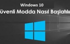 windows 10 güvenli mod açma