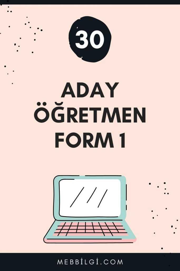 aday öğretmen form 1